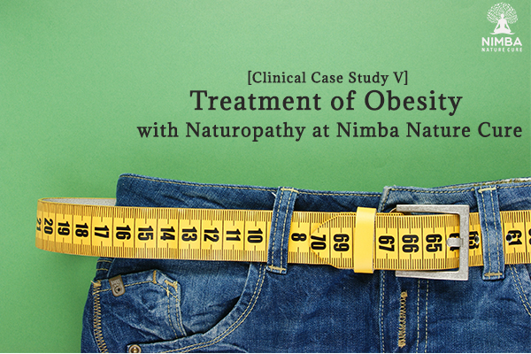 The Naturopathic approach to Obesity treatment: