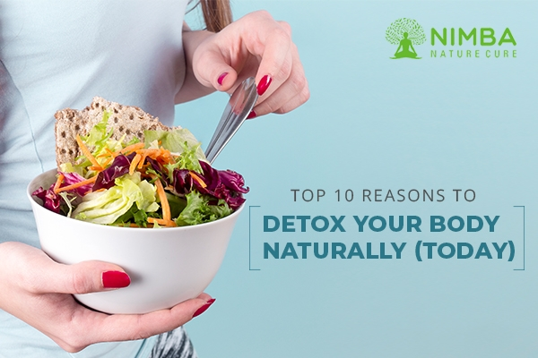 Reasons To Detox Your Body naturally