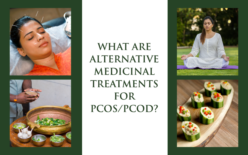 What are alternative medicinal treatments (ATM) for PCOS/PCOD ?